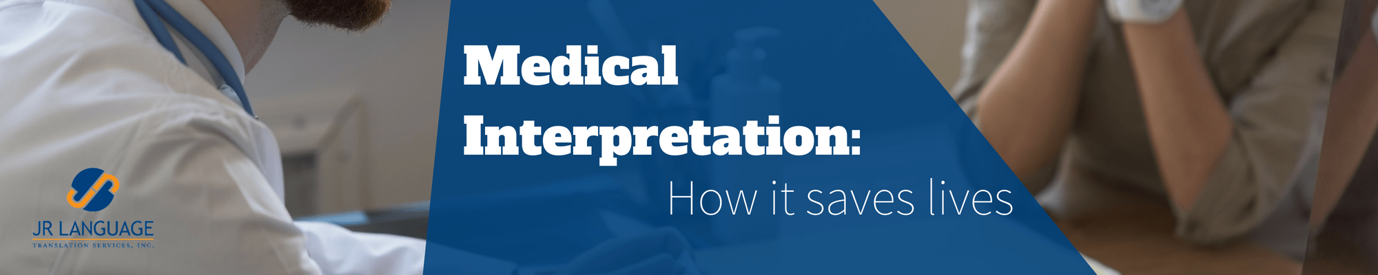 medical interpretation and how it saves lives