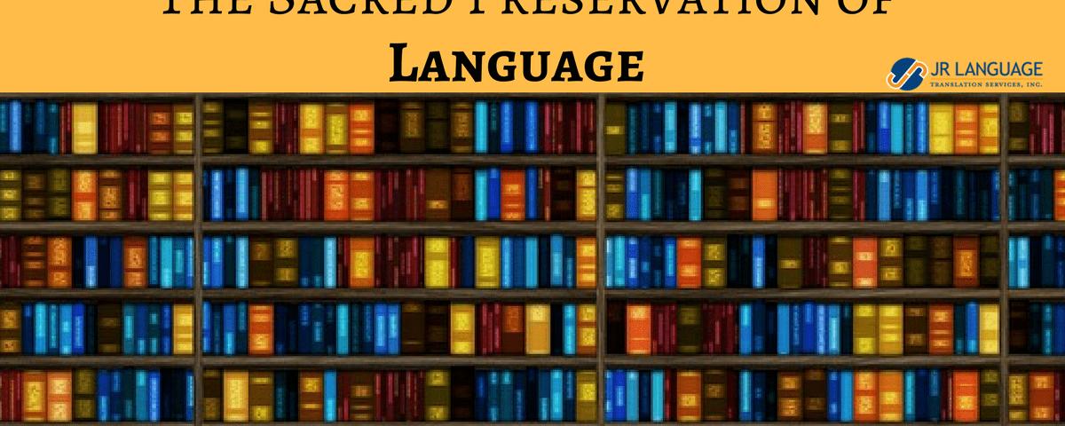 sacred preservation of languages