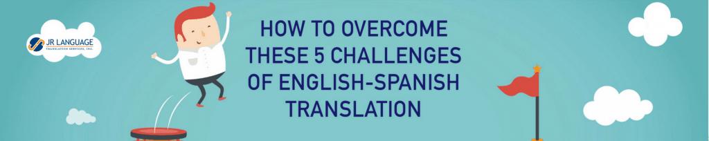 english-to-spanish-translation-challenges