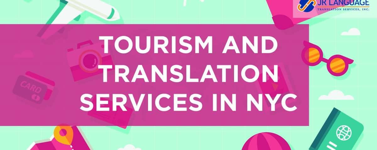 nyc tourism translation services