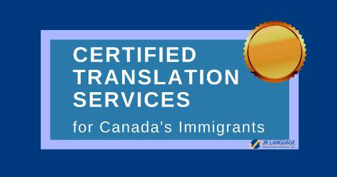 certified translations canada immigrants