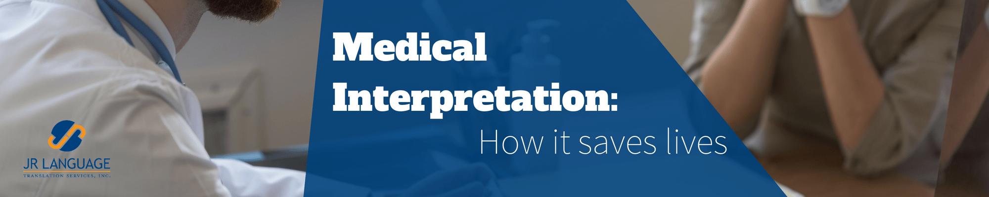 medical interpretation and how it saves lives