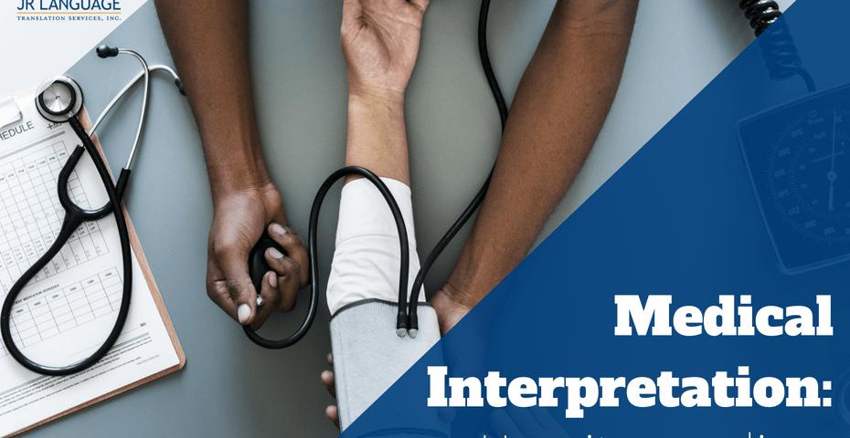 How medical interpretation saves lives
