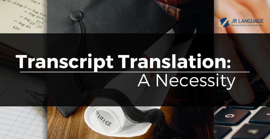 transcript translation is a necessity