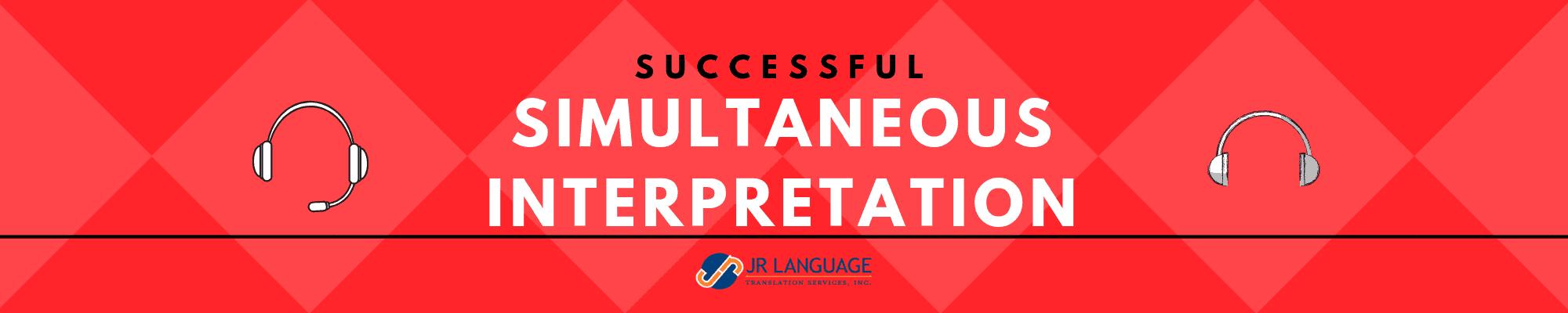 Tips for successful simultaneous interpretation
