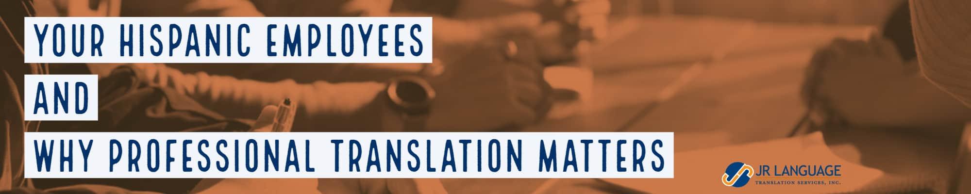 hispanic employees and spanish translation