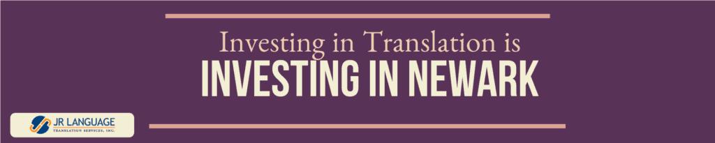investing in newark translation
