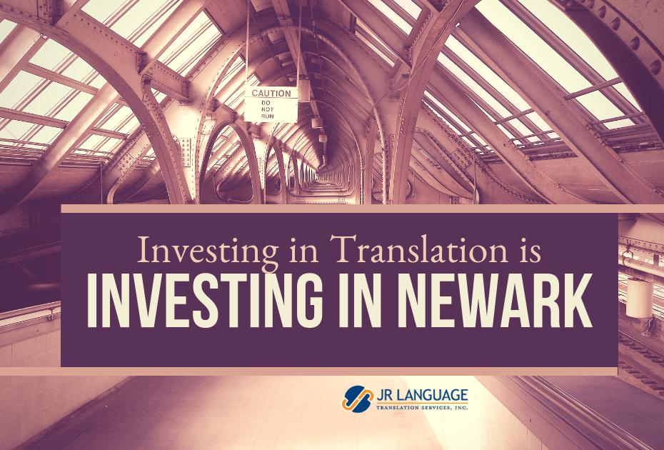 investing in translation in newark