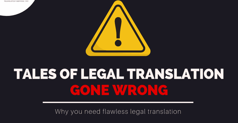 Tales of Legal Translation Services Gone Bad