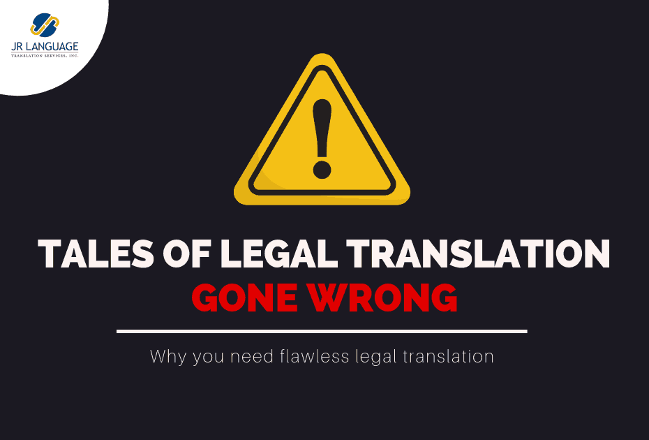 Tales of Legal Translation Services Gone Bad