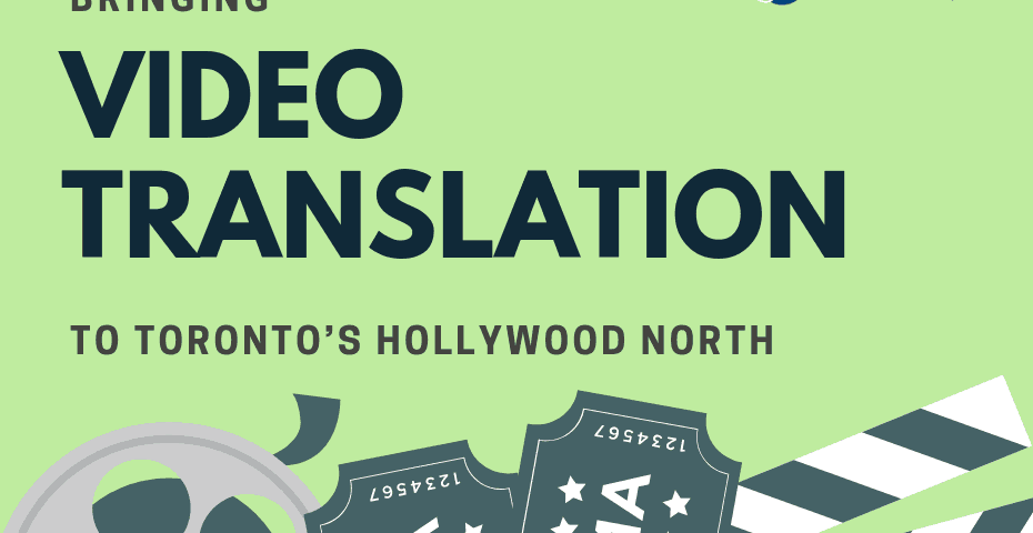 toronto video translation global reach