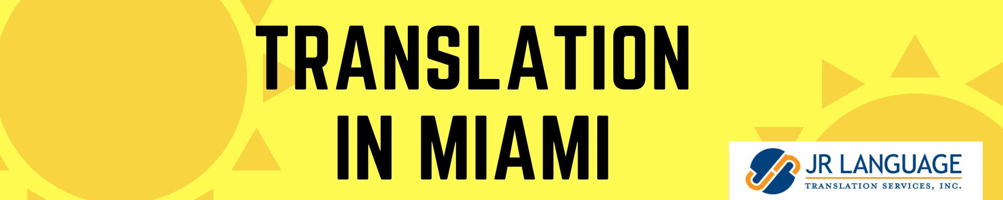 Professional translation Services in Miami