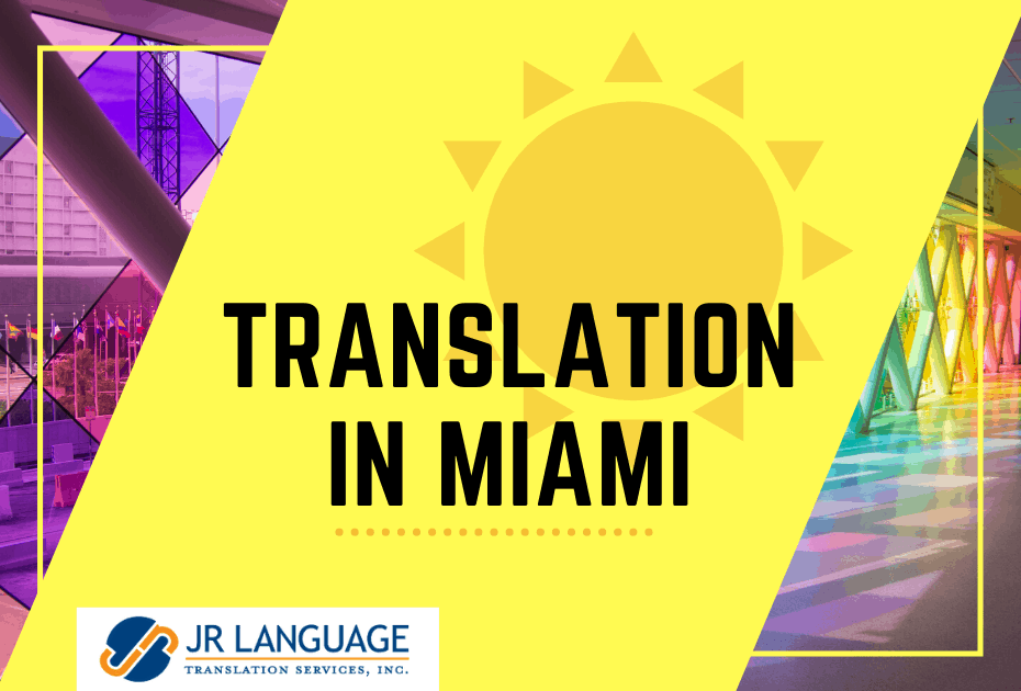 Professional Translation Services Company in Miami