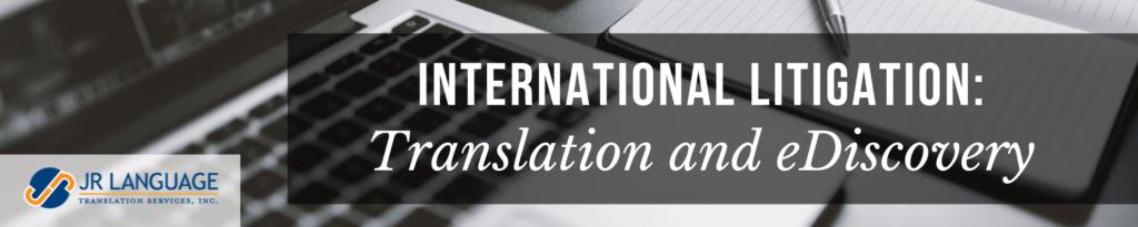 legal document translation ediscovery