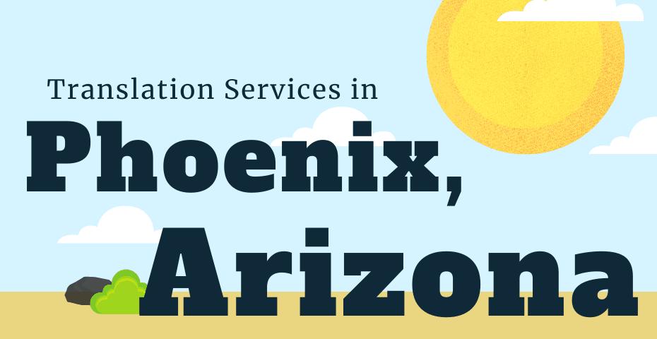 Language Translation Company in Phoenix Arizona