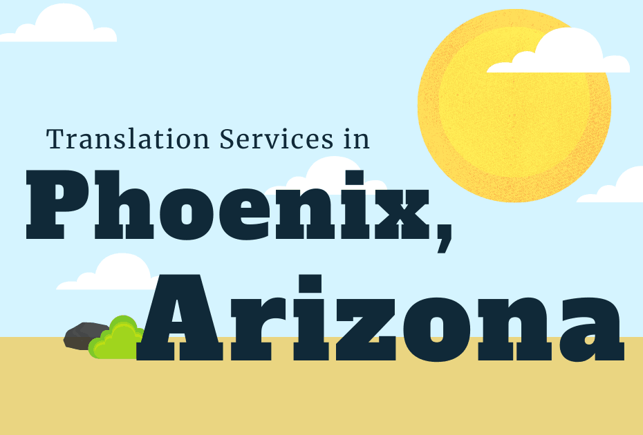 Language Translation Company in Phoenix Arizona