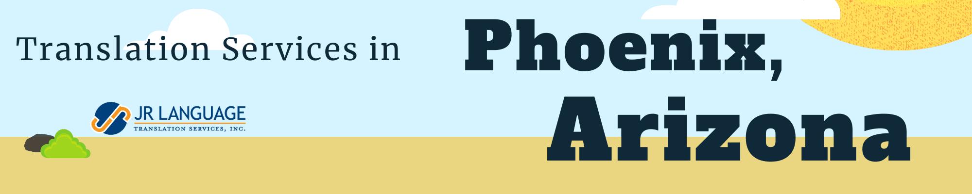Translation Services for Phoenix Arizona