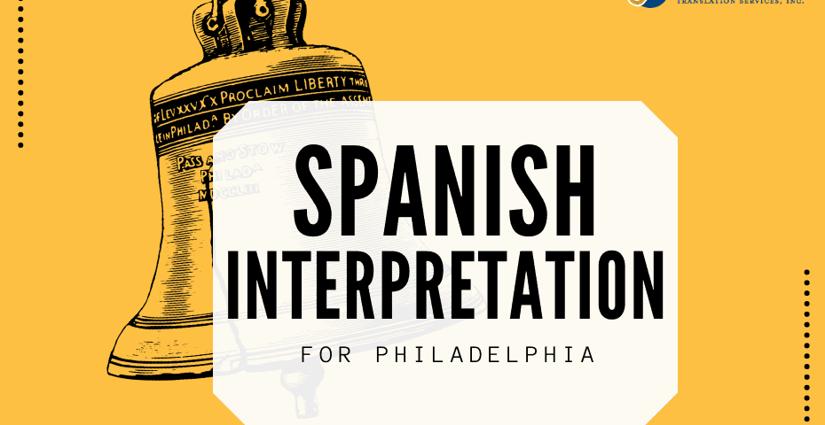 Spanish Interpretation Services Philadelphia