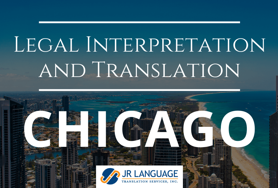 Chicago Legal Interpretation Services