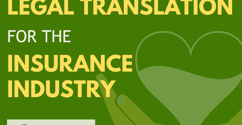 Legal document Translation Services for the Insurance world