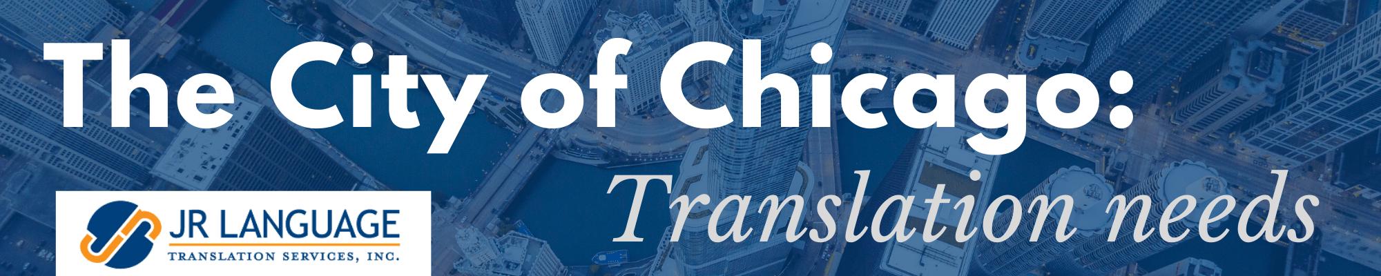 Chicago Translation Services Company manage needs