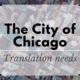 Translation Services Chicago needs