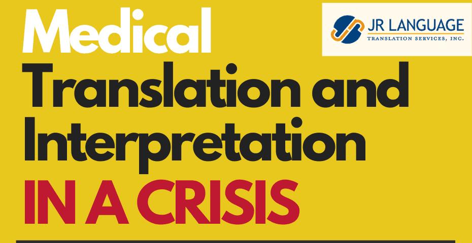Language Translation and Interpretation Services during crisis
