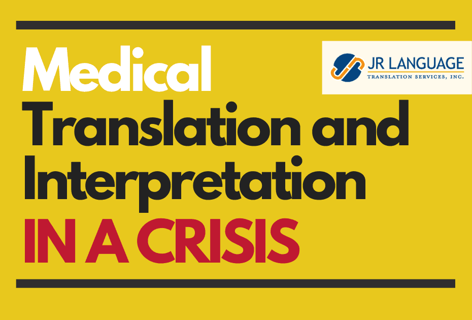 Language Translation and Interpretation Services during crisis