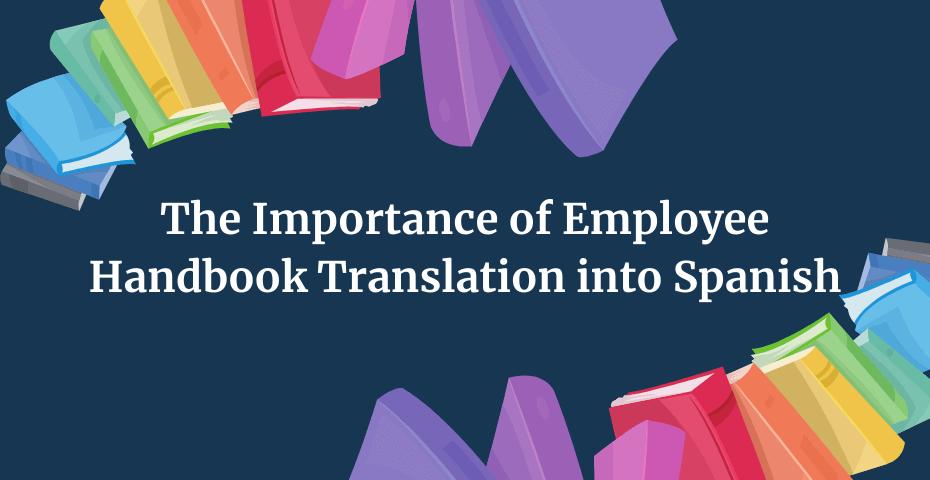 Spanish Translation of Employee Handbooks
