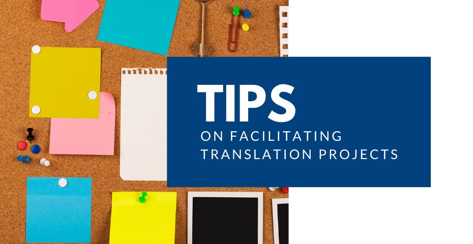 tips to facilitate translation projects