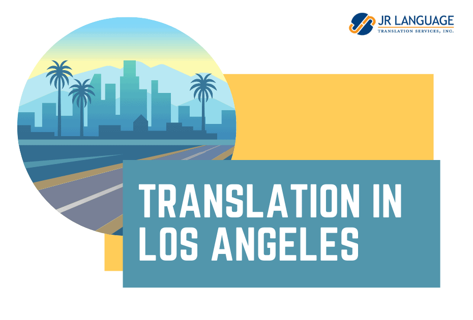 translation services in Los Angeles