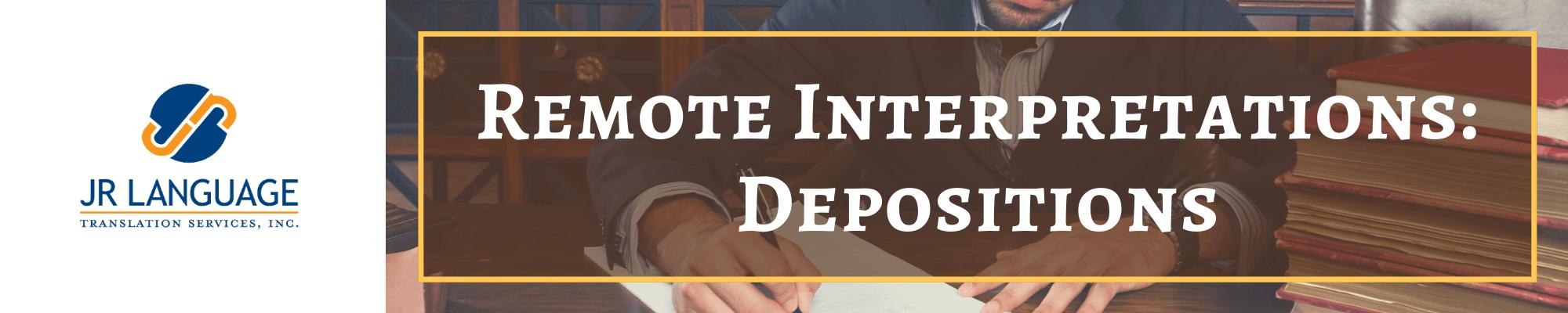 remote interpretation for depositions