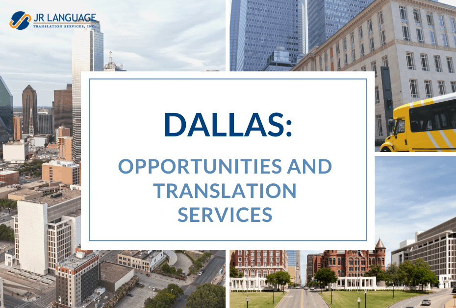 opportunities and translation services for Dallas, Texas