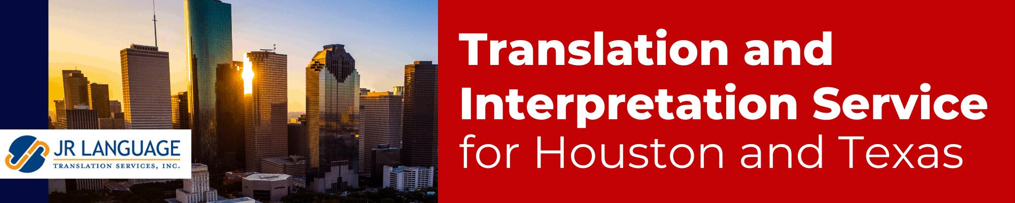 translation and interpretation services for Houston