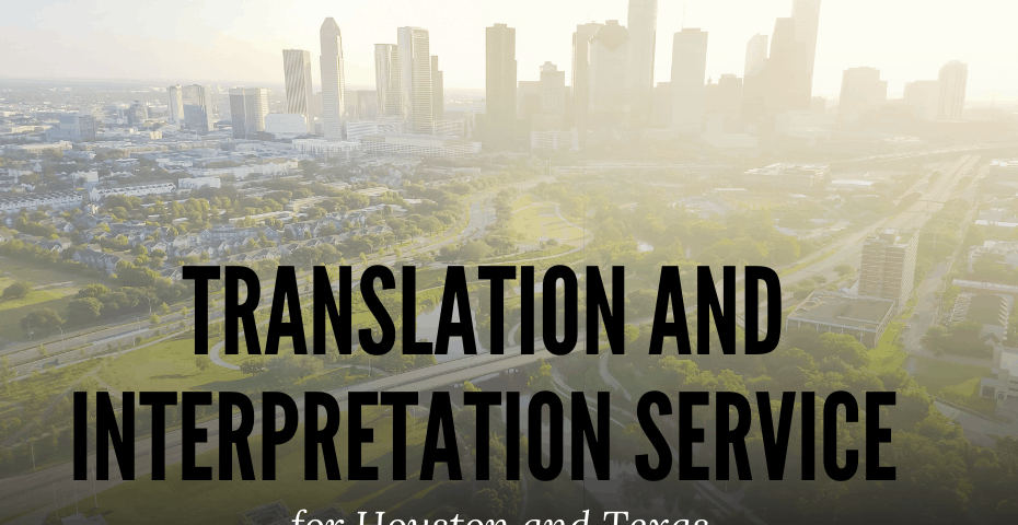 translation services for Houston, Texas