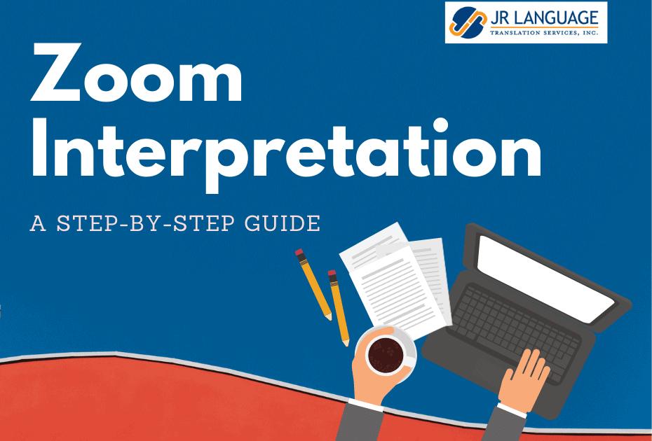 interpretation services remote zoom